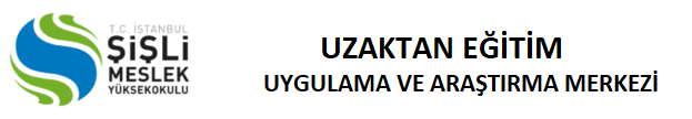 Kayıt Formu | İstanbul Şişli Meslek Yüksekokulu Uzaktan Eğitim Uygulama ve Araştırma Merkezi